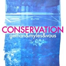 visuel conservation gethan&myles