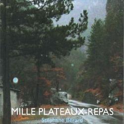 Stephane-Bérard-Mille-plateaux-repas