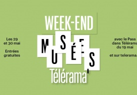 29 et 30 mai Week-end Télérama Musées